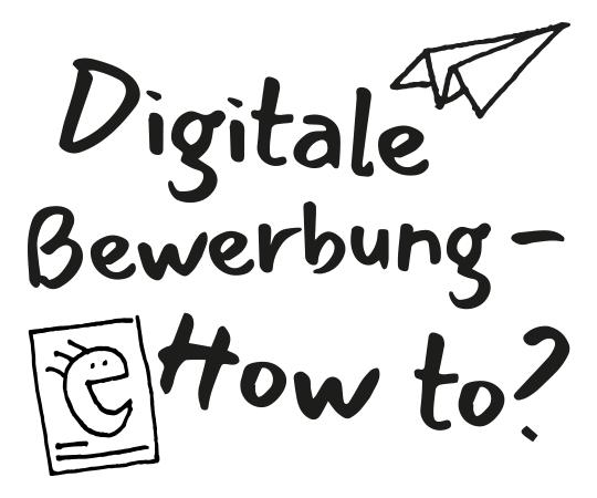 Digitale Bewerbung – How to?