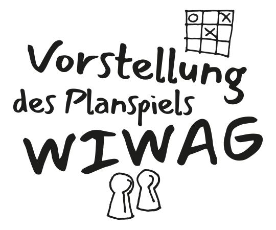 Vorstellung des Planspiels WIWAG