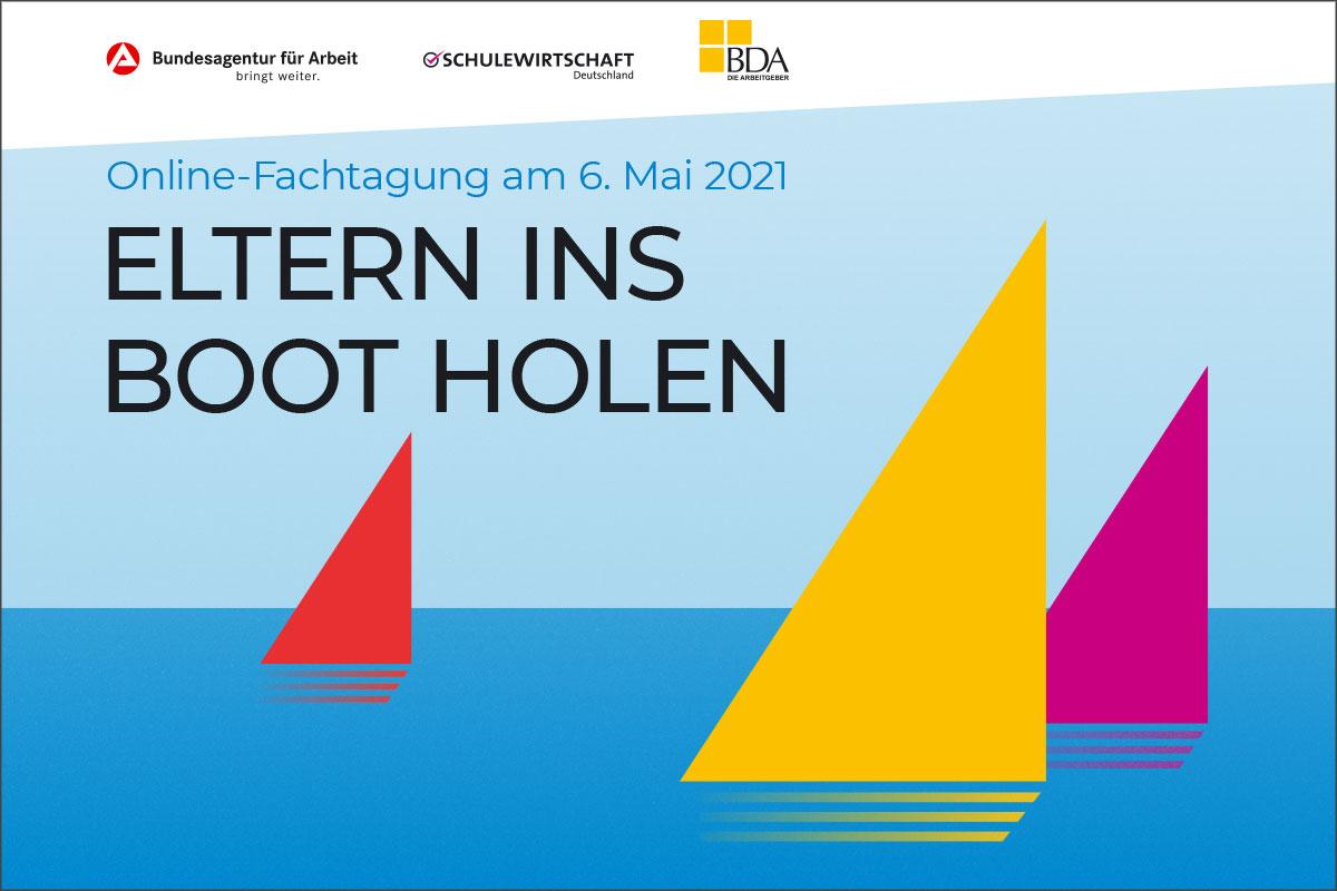 """Fachtagung """"ELTERN INS BOOT HOLEN – Wie Elternarbeit In Der Beruflichen Orientierung Gelingen Kann"""""""